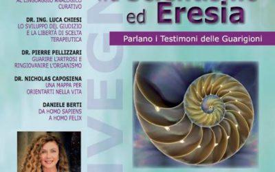 Medicina fra Scientismo ed Eresia – parlano i testimoni delle guarigioni
